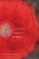 A Little More Red Sun on the Human: New & Selected Poems