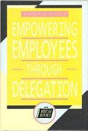 Empowering employees through delegation