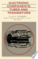 Electronic Components, Tubes and Transistors