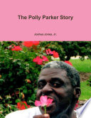 The Polly Parker Story