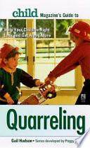 Child Magazine s Guide to Quarreling