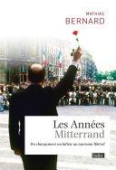 Les années Mitterrand - du changement socialiste au tournant libéral