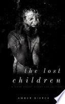 download ebook the lost children: a dark short story collection pdf epub