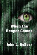 When the Reaper Comes Book Cover