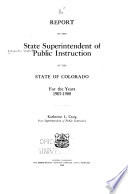Report of the State Superintendent of Public Instruction of the State of Colorado for the Years