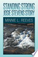 Standing Strong Josie Stevens Story