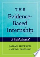 The Evidence Based Internship