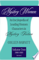 Mystery Women, Volume Two (Revised) An Encyclopedia of Leading Women Characters in Mystery Fiction: 1980-1992