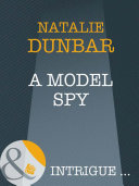 A Model Spy Mills Boon Intrigue The It Girls Book 5