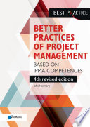 Better Practices of Project Management Based on IPMA competences     4th revised edition