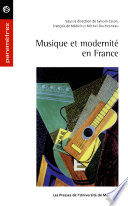 Musique et modernité en France (1900-1945)