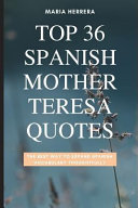 Top 36 Spanish Mother Teresa Quotes   The Best Way to Expand Spanish Vocabulary Thoughtfully