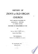 History of Zion s Or Old Organ Church