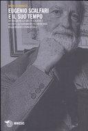 Eugenio Scalfari e il suo tempo