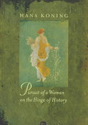 Pursuit Of A Woman On The Hinge Of History