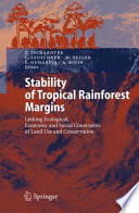 Stability of Tropical Rainforest Margins Unprecedented Losses In Biodiversity And Ecosystem