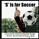 S Is for Soccer