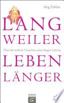 Langweiler leben l  nger