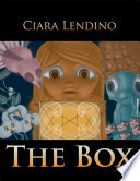 The Box The Greek Mythological Character Pandora And Her Infamous