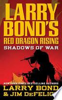 download ebook larry bond's red dragon rising: shadows of war pdf epub