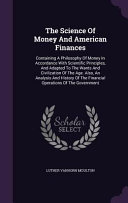 The Science of Money and American Finances