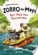 Zorro  der Mops 2   Der Held vom Sommersee