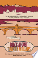 Black August A Novel By One Of
