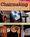 Chairmaking Simplified