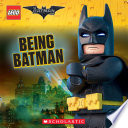 Being Batman  The LEGO Batman Movie  8x8