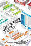 Factory Towns of South China