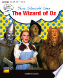 You Should See the Wizard of Oz