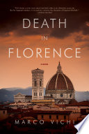 Death in Florence  A Novel  Inspector Bordelli Mysteries