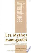 Les mythes des avant gardes