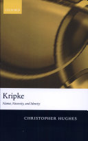 Kripke Names Necessity And Identity book