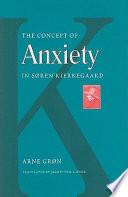 The Concept Of Anxiety In S Ren Kierkegaard