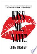 Kiss Me  Nate