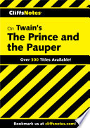 CliffsNotes on Twain s The Prince and The Pauper