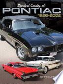 Standard Catalog Of Pontiac 1926 2002