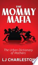 The Mommy Mafia book