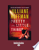 Pretty Little Things : out with friends, her disappearance is dismissed...