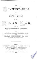 The Commentaries of Gaius on the Roman Law