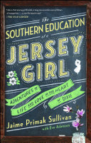 The Southern Education of a Jersey Girl Belle Offers No Nonsense Southern Spun Advice For Navigating Life
