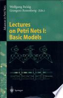 Lectures on Petri Nets I  Basic Models