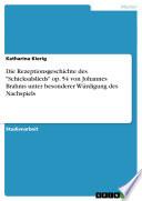 """Die Rezeptionsgeschichte des """"Schicksalslieds"""" op. 54 von Johannes Brahms unter besonderer Würdigung des Nachspiels"""