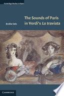 The Sounds of Paris in Verdi s La Traviata