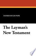 The Layman S New Testament