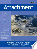 Attachment  New Directions in Psychotherapy and Relational Psychoanalysis   Vol 5 No 1