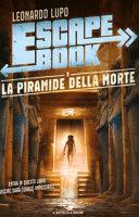 Escape book : la piramide della morte