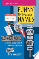 Funny Thing about Names