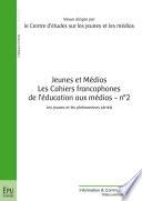 Jeunes et M  dias   Les Cahiers francophones de l   ducation aux m  dias   n   2